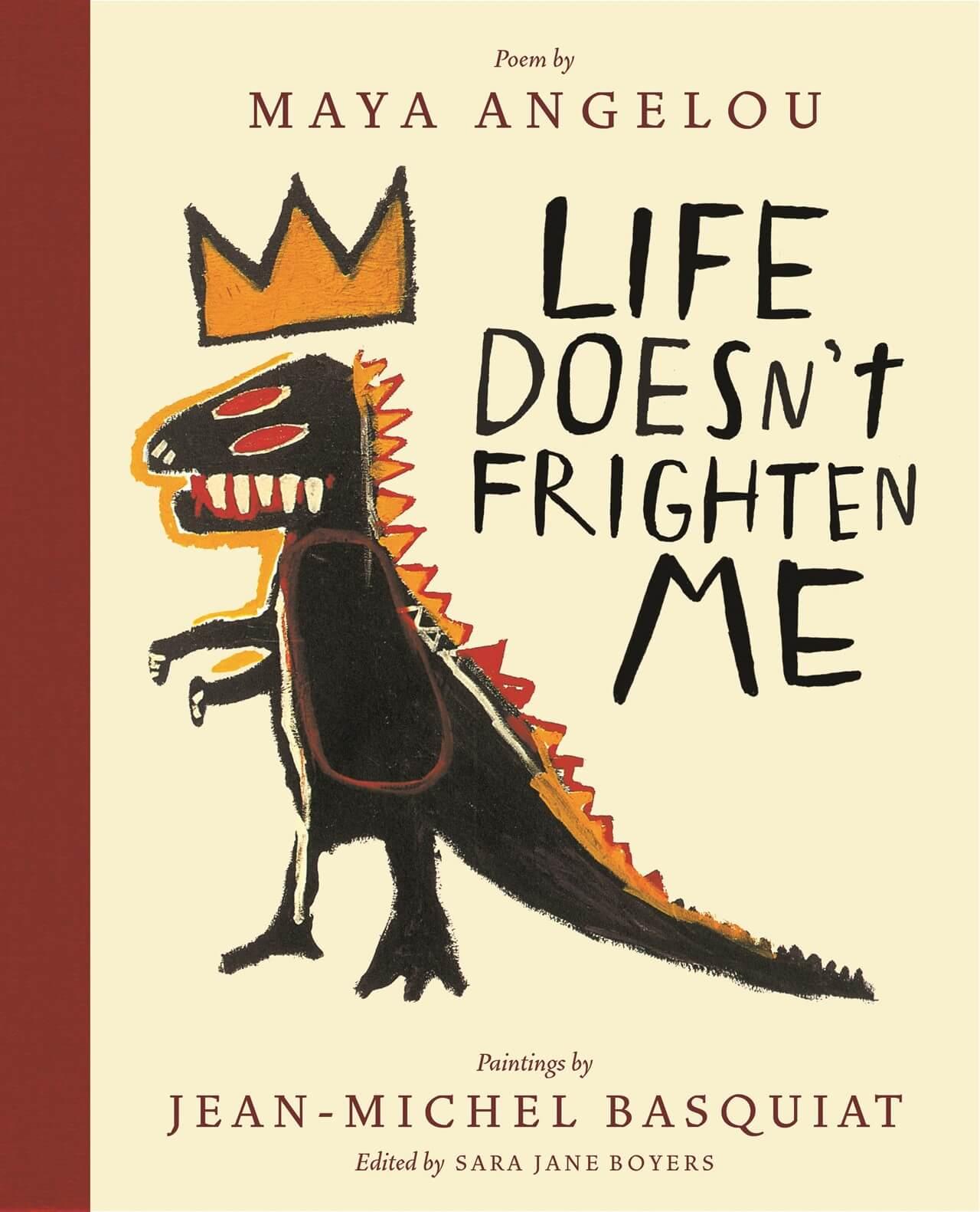 "Portada de ""Life Doesn't Frighten Me"", de Maya Angelou, con ilustraciones de Jean-Michel Basquiat. Imagen: Abrams Books"