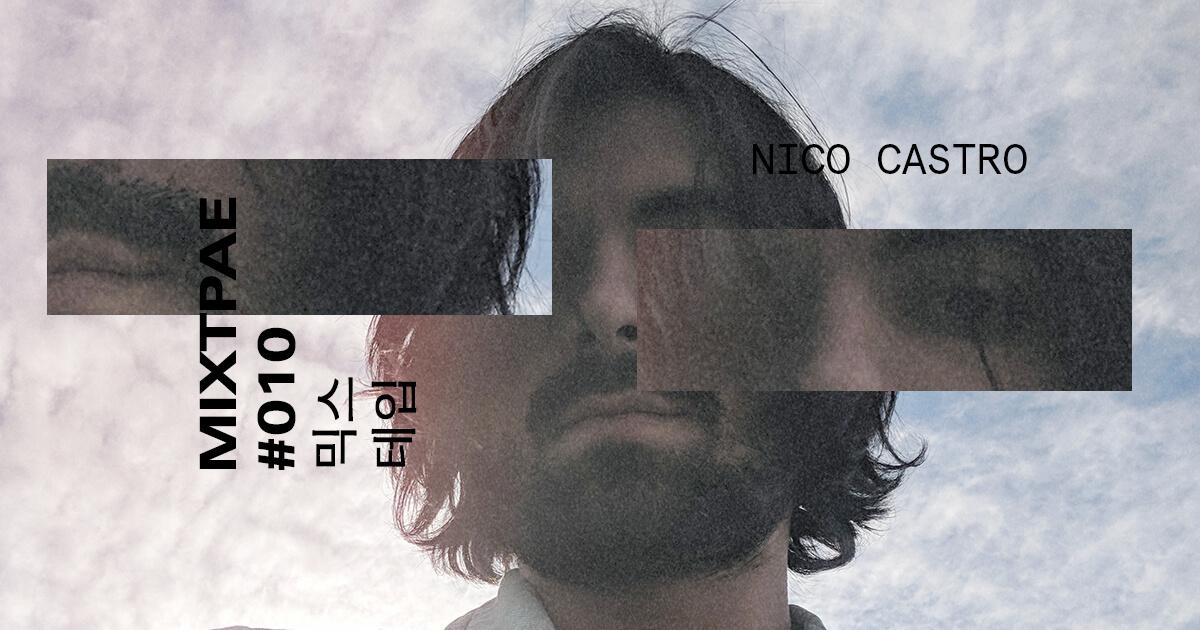 mor.bo mixtape #010: Nico Castro