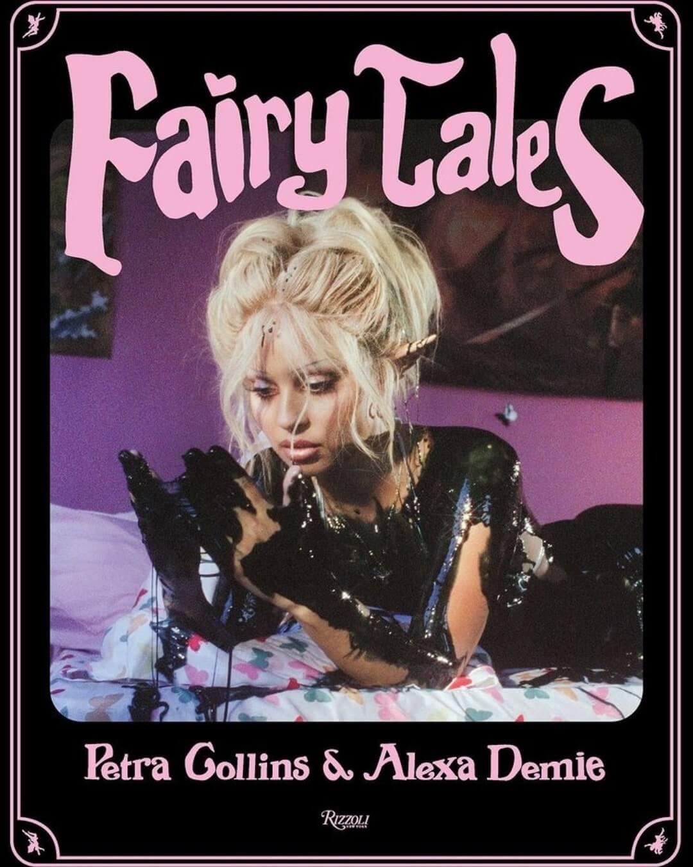 """""""Fairy Tales"""", el libro en el que Alexa Demie y Petra Collins combinan el erotismo con la fantasía"""